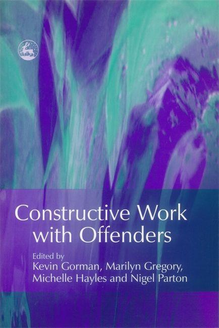 Constructive Work with Offenders als Buch