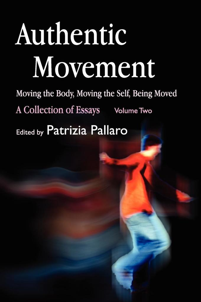 Authentic Movement, Volume 2 als Buch