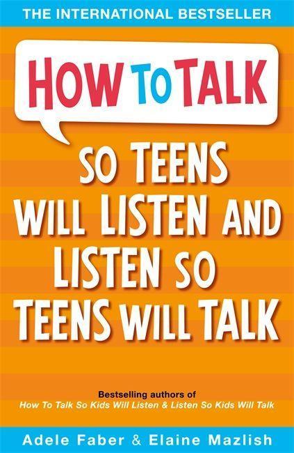 How to Talk so Teens will Listen & Listen so Teens will Talk als Taschenbuch
