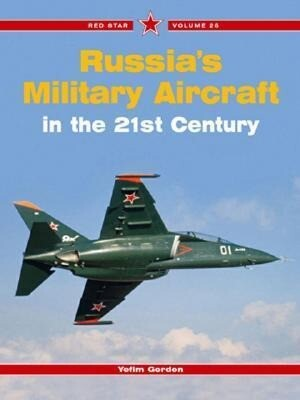 Russia's Military Aircraft in the 21st Century als Taschenbuch