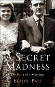 A Secret Madness: The Story of a Marriage als Buch
