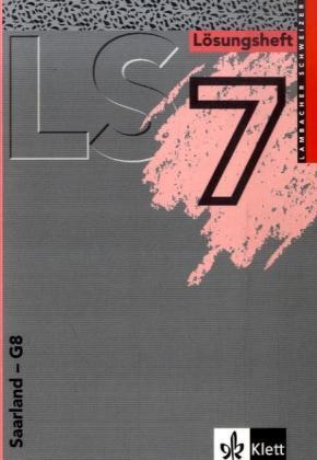 LS Mathematik 7. Lösungsheft. Saarland als Buch