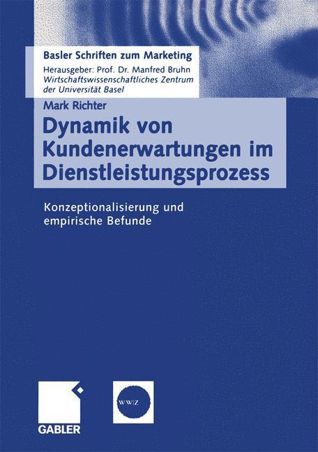 Dynamik von Kundenerwartungen im Dienstleistungsprozess als Buch