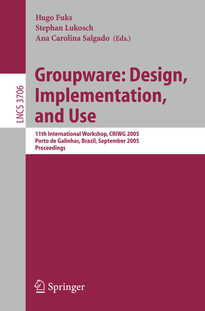Groupware: Design, Implementation, and Use als Buch