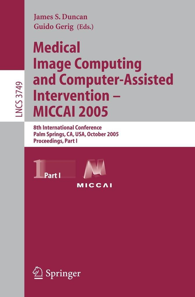 Medical Image Computing and Computer-Assisted Intervention - MICCAI 2005 als Buch