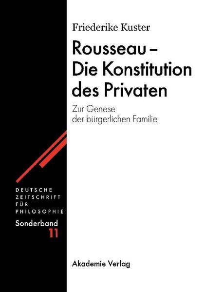 Rousseau - Die Konstitution des Privaten als Buch