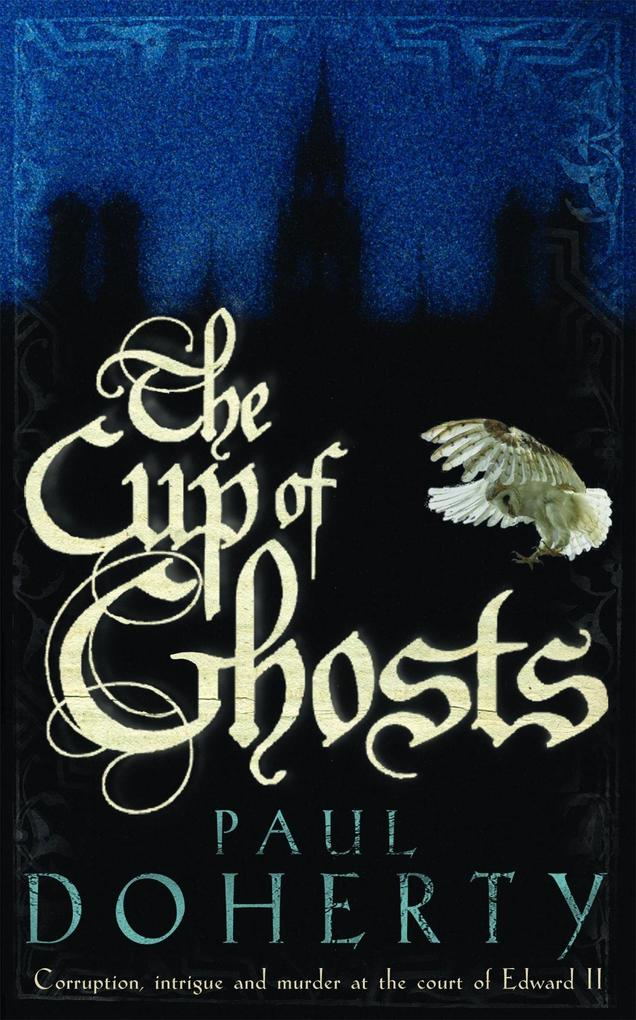 The Cup of Ghosts (Mathilde of Westminster Trilogy, Book 1) als Taschenbuch