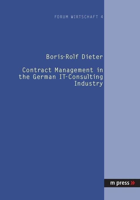 Contract Management in the German IT-Consulting Industry als Buch