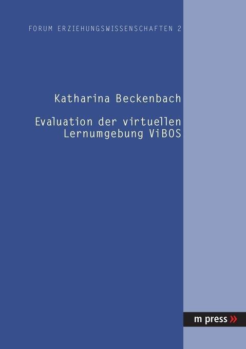 Evaluation der virtuellen Lernumgebung ViBOS als Buch