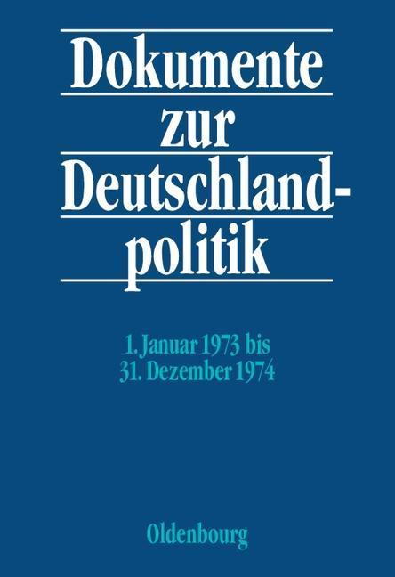 Dokumente zur Deutschlandpolitik Band 3 als Buch