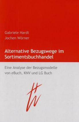 Alternative Bezugswege im Sortimentsbuchhandel als Buch