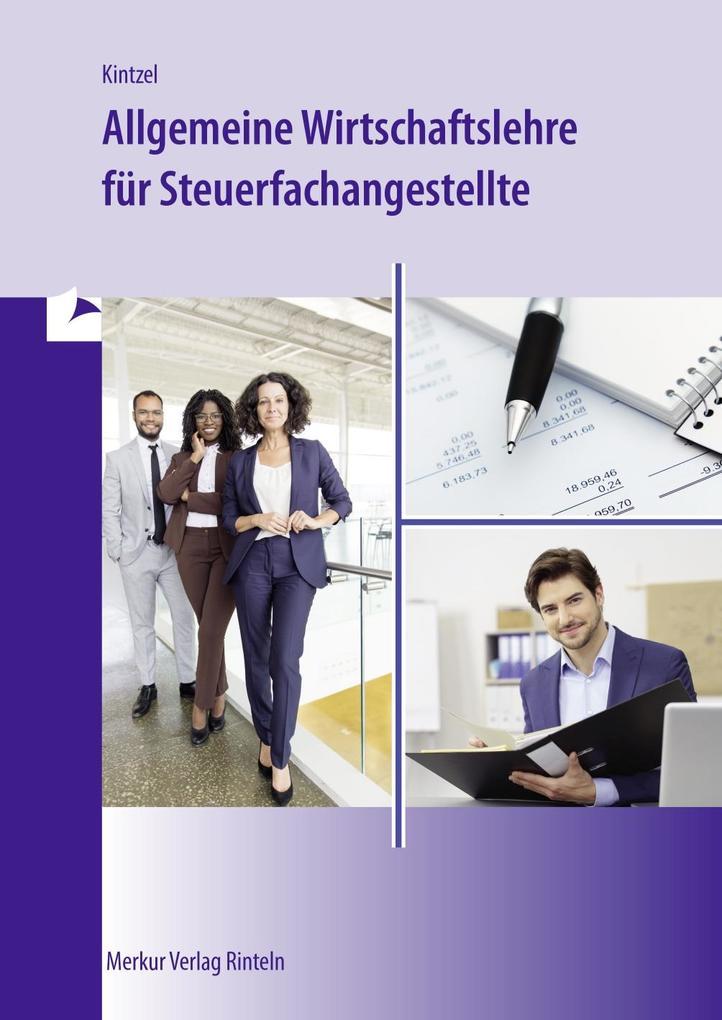 Allgemeine Wirtschaftslehre für Steuerfachangestellte als Buch