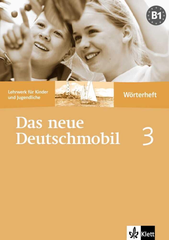 Das Neue Deutschmobil 3. Wörterheft als Buch