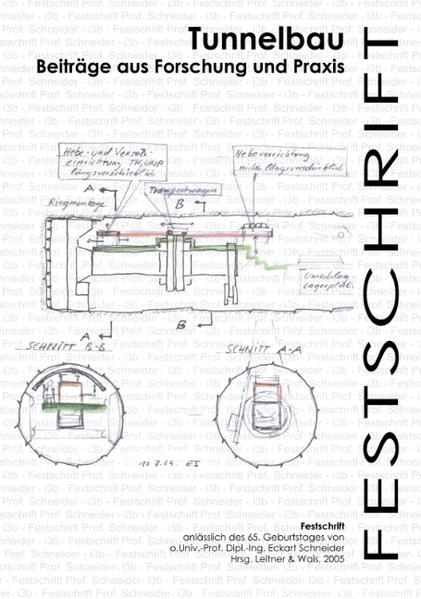 Tunnelbau - Beiträge aus Forschung und Praxis als Buch