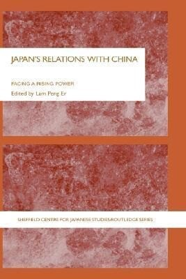 Japan's Relations with China: Facing a Rising Power als Buch