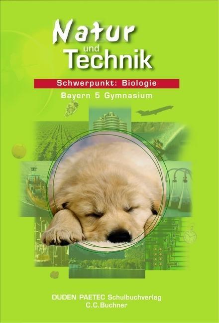 Natur und Technik. Biologie 5. Lehrbuch. Bayern als Buch