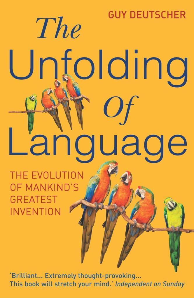 The Unfolding of Language als Taschenbuch