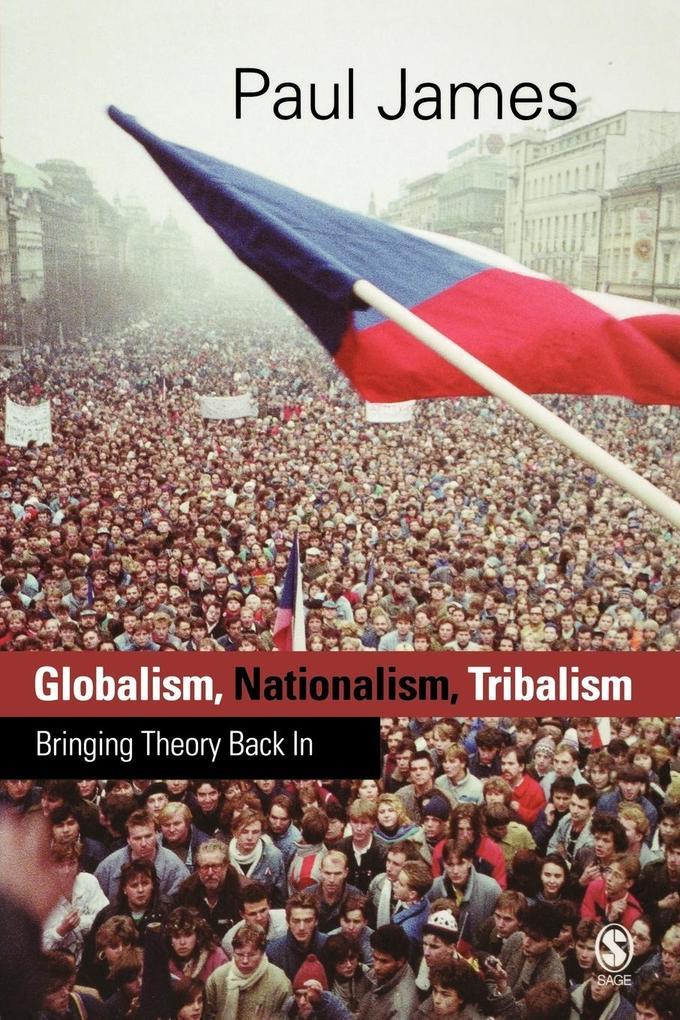 Globalism, Nationalism, Tribalism als Buch