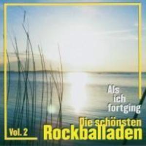 Als Ich Fortging-Rockballaden Vol.2 als CD
