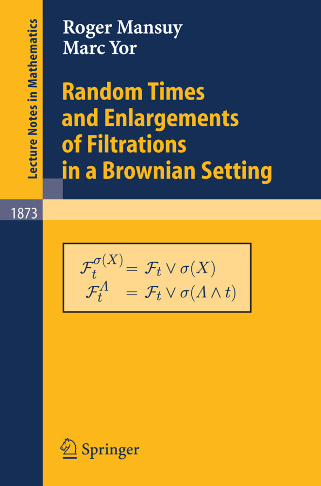Random Times and Enlargements of Filtrations in a Brownian Setting als Buch