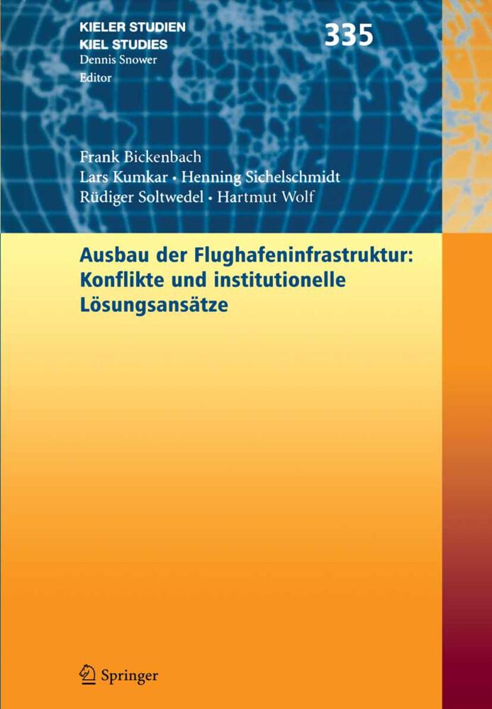 Ausbau der Flughafenstruktur: Konflikte und institutionelle Lösungsansätze als Buch