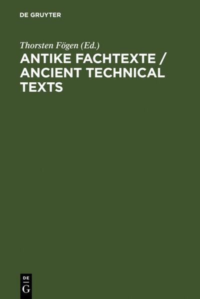 Antike Fachtexte / Ancient Technical Texts als Buch