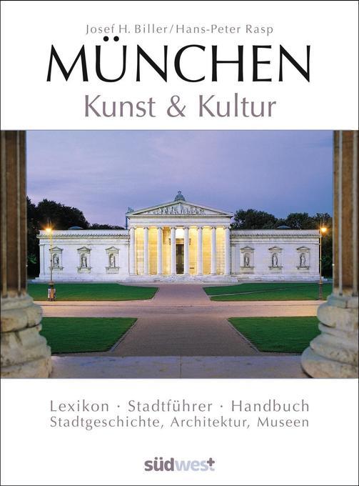 München. Kunst und Kultur als Buch