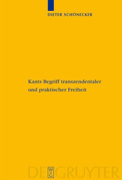 Kants Begriff transzendentaler und praktischer Freiheit als Buch