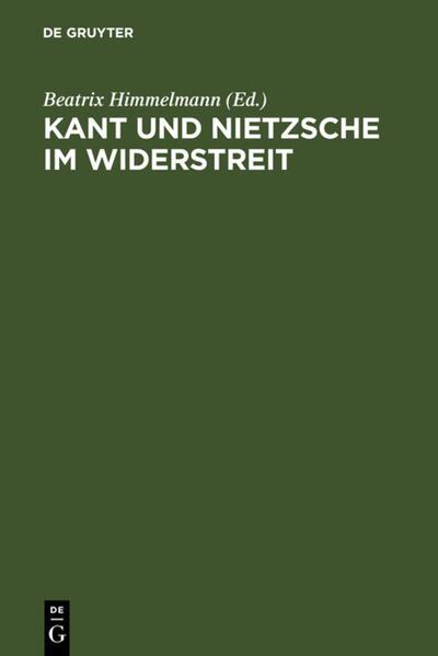 Kant und Nietzsche im Widerstreit als Buch