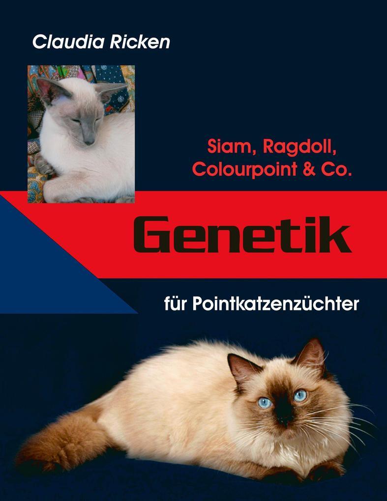 Genetik für Pointkatzenzüchter als Buch