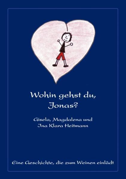 Wohin gehst du, Jonas? als Buch