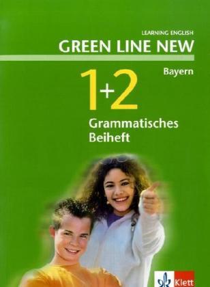 Green Line New 1 und 2. Grammatisches Beiheft. Bayern als Buch