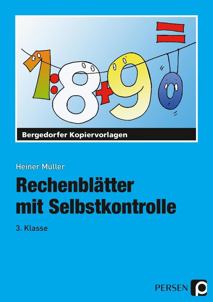 Rechenblätter mit Selbstkontrolle. 3. Schuljahr als Buch