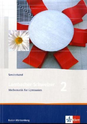 Lambacher Schweizer. 6. Schuljahr. Serviceband. Baden-Württemberg als Buch