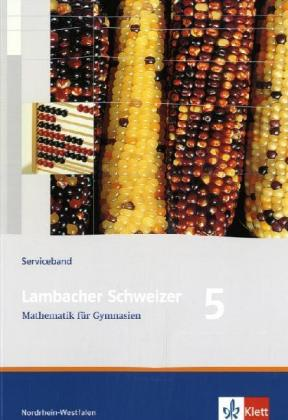 Lambacher Schweizer. 5. Schuljahr. Serviceband. Nordrhein-Westfalen als Buch