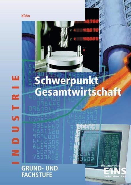 Schwerpunkt Gesamtwirtschaft. Baden-Württemberg als Buch
