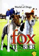 The World of Dogs: Fox Terrier als Buch