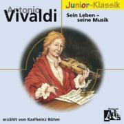 A.Vivaldi: Sein Leben-Seine Musik(Eloquence Junior als CD