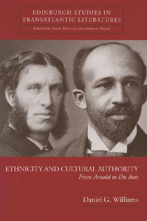 Ethnicity and Cultural Authority: From Arnold to Du Bois als Buch