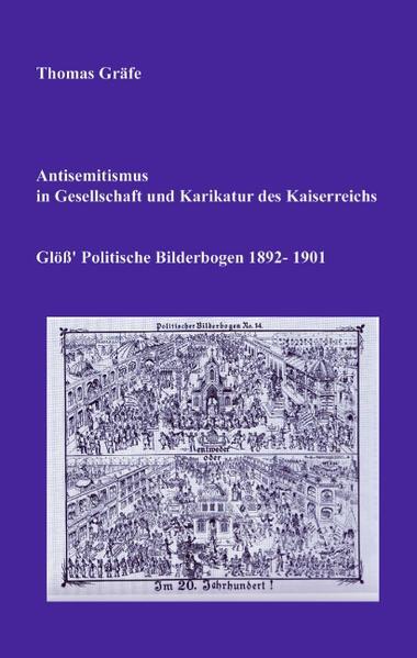 Antisemitismus in Gesellschaft und Karikatur des Kaiserreichs als Buch