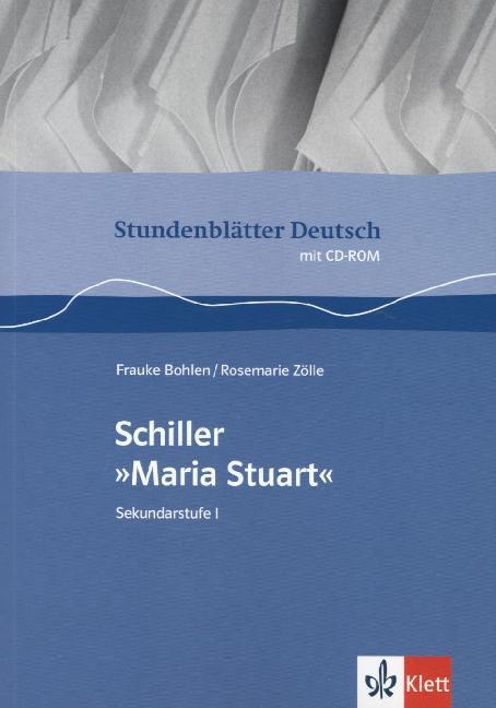 """Stundenblätter Deutsch: Schiller """"Maria Stuart"""". Mit CD-ROM als Buch"""