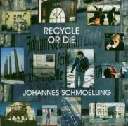 Recycle Or Die als CD