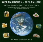 Weltmärchen-Weltmusik als Hörbuch