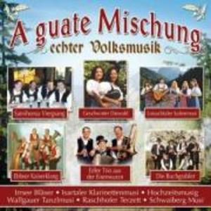 A Guate Mischung Echter Volksmusik als CD