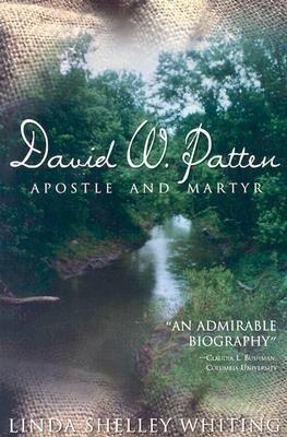 David W. Patten: Apostle and Martyr als Taschenbuch