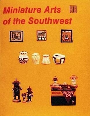 Miniature Arts of the Southwest als Taschenbuch