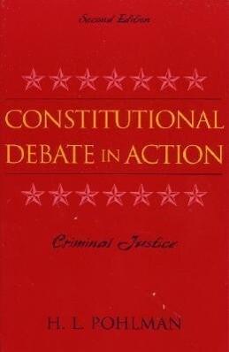 Constitutional Debate in Action: Criminal Justice als Taschenbuch