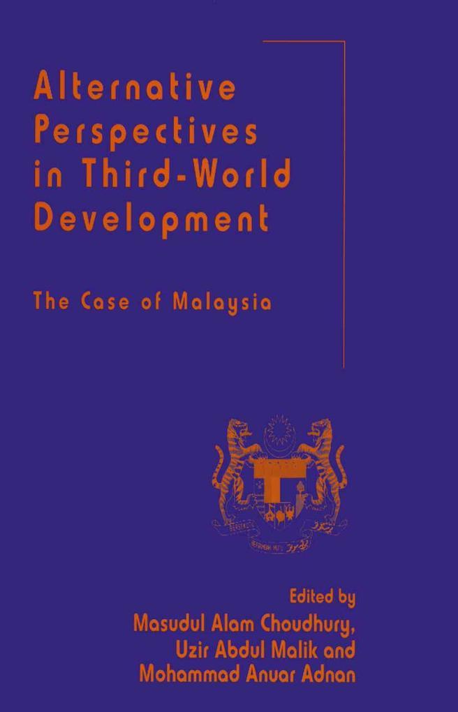 Alternative Perspectives in Third-World Development als Buch