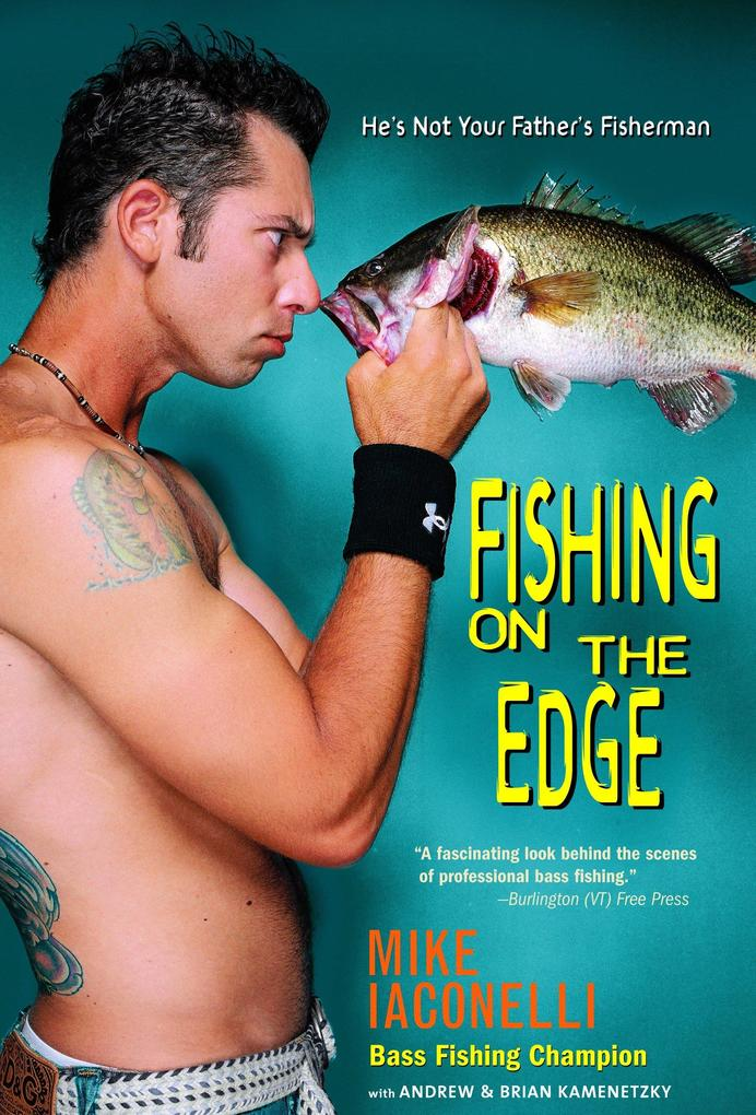 Fishing on the Edge: He's Not Your Father's Fisherman als Taschenbuch