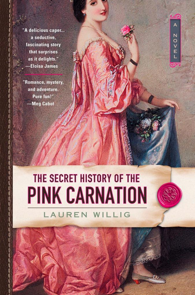 The Secret History of the Pink Carnation als Buch